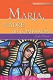 Maria, Madre de Compasion, Virgilio Elizondo, 0829424970