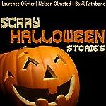 Scary Halloween Stories | Nathaniel Hawthorne,Charles Dickens,Robert Louis Stevenson,Honor de Balzac,Jerome K. Jerome