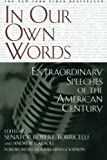 img - for In Our Own Words: Extraordinary Speeches of the American Century book / textbook / text book
