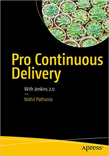 Amazon pro continuous delivery with jenkins 20 ebook nikhil amazon pro continuous delivery with jenkins 20 ebook nikhil pathania kindle store fandeluxe Choice Image