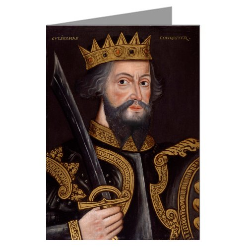 - Single Vintage Greeting Card, portrait of William the Conqueror, Invaded and conquered England in the Norman Conquest.