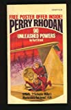 Perry Rhodan Series, No. 90 thru 94: Unleashed Powers; Friend to Mankind; The Target Star; Vagabond of Space; Action: Division 3