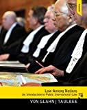 Law Among Nations: An Introduction to Public International Law Plus MySearchLab with eText -- Access Card Package (10th Edition)