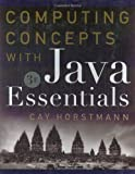 Computing Concepts with Java Essentials, Horstmann, Cay, 0471469009