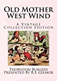 img - for Old Mother West Wind: A Vintage Collection Edition book / textbook / text book