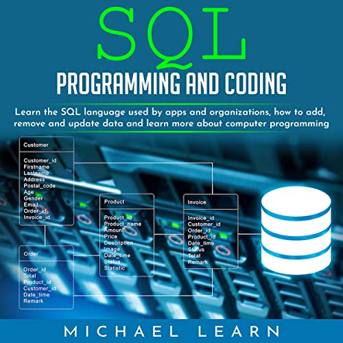 SQL Programming and Coding: Learn the SQL