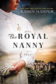 The Royal Nanny: A Novel by [Harper, Karen]