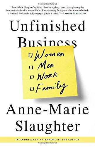 Unfinished Business: Women Men Work Family [Anne-Marie Slaughter] (Tapa Blanda)