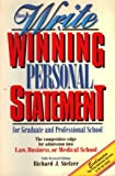 How to Write a Winning Personal Statement for Graduate and Professional School, Richard J. Stelzer and Peterson's Guides Staff, 1560792876