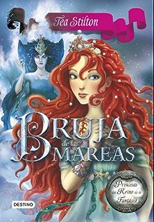 Bruja de las mareas: Princesas del Reino de la Fantasía 7 (Spanish Edition)