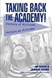 download ebook taking back the academy!: history of activism, history as activism (2004-09-01) pdf epub