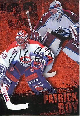 Patrick Roy Hand Signed (PATRICK ROY HAND SIGNED COLOR PHOTO+COA HALL OF FAME MONTREAL CANADIENS)