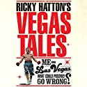Ricky Hatton's Vegas Tales Audiobook by Ricky Hatton Narrated by Dean Williamson