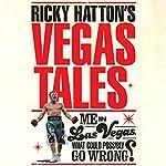 Ricky Hatton's Vegas Tales | Ricky Hatton