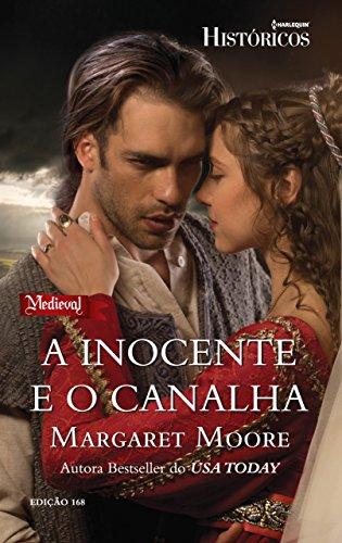 A Inocente E O Canalha: Harlequin Históricos ed. 168