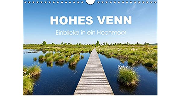 HOHES VENN - Einblicke in ein Hochmoor Wandkalender 2019 DIN ...