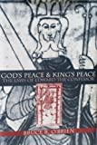 God's Peace and King's Peace : Laws of Edward the Confessor, O'Brien, Bruce R., 0812234618