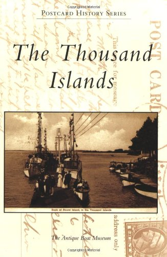 The Thousand Islands (Postcard History) (Island Postcard)