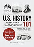 Download U.S. History 101: Historic Events, Key People, Important Locations, and More! (Adams 101) in PDF ePUB Free Online