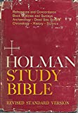 img - for THE HOLY BIBLE - REVISED STANDARD VERSION - VERSE REFERENCE EDITION: HOLMAN STUDY BIBLE Containing the Old and New Testaments book / textbook / text book