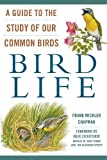 img - for Bird Life: A Guide to the Study of Our Common Birds book / textbook / text book