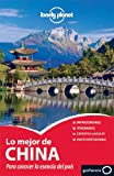 Lo Mejor de China, Lonely Planet Staff, 8408099930