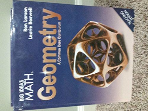 BIG IDEAS MATH Geometry: Common Core Teacher Edition 2015