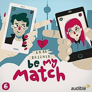 Therapie (Be My Match 6) Hörspiel