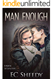 MAN ENOUGH: A Return to Salt Spring Island (Salt Spring Island Friends Book 4)