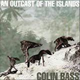 An Outcast of the Islands by Colin Bass