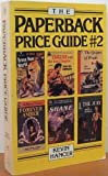 Paperback Price Guide, Kevin B. Hancer and Random House Value Publishing Staff, 0517544539