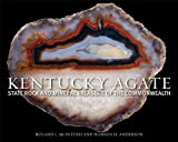 Kentucky Agate, Roland L. McIntosh and Warren H. Anderson, 0813142458