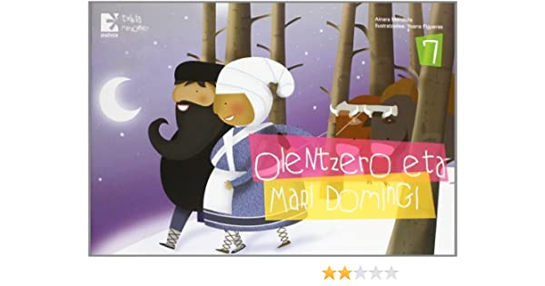 Olentzero eta Mari Domingi Mitologia - 9788494054211: Amazon ...