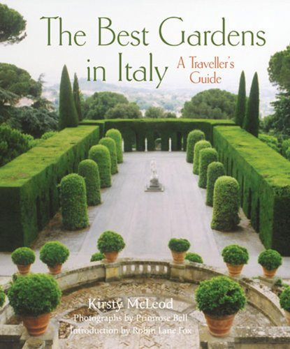 (The Best Gardens in Italy: A Traveller's Guide)
