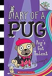 Diary of a Pug # 4: Pug's Got Ta