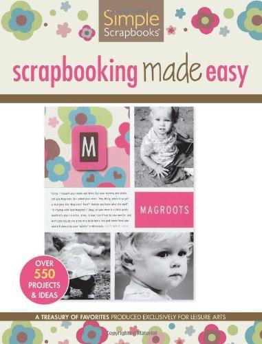 Scrapbooking Made Easy  (Leisure Arts #15946) (Simple Scrapbooks)