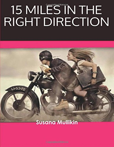 Download 15 Miles In The Right Direction pdf