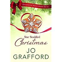 Star Studded Christmas (Ornamental Match Maker Series Book 7)