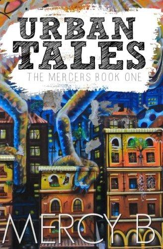 Read Online Urban Tales (The Mercers Book One) (Volume 1) PDF ePub ebook