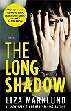 The Long Shadow: A Novel (The Annika Bengtzon Series Book 4)