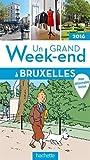 Un grand week-end à Bruxelles 2016