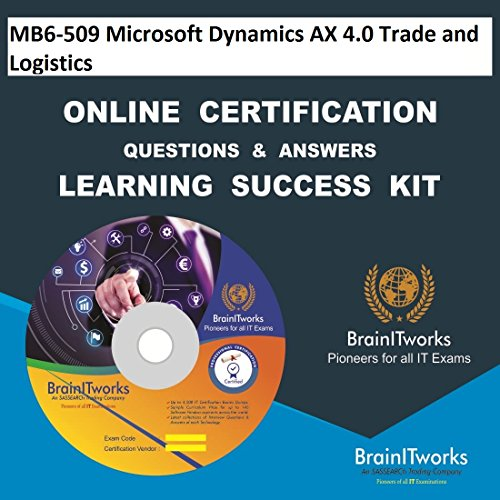 MB6-509 Microsoft Dynamics AX 4.0 Trade and Logistics Online Certification Video Learning Made Easy (Ax Online)
