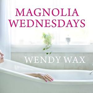 Magnolia Wednesdays Audiobook