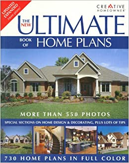 Perfect The New Ultimate Book Of Home Plans: Editors Of Creative Homeowner, Home  Plans: 9781580113540: Amazon.com: Books