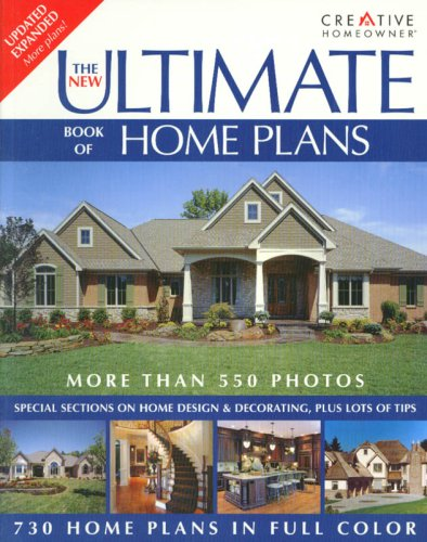 The New Ultimate Book Of Home Plans: Editors Of Creative Homeowner, Home  Plans: 9781580113540: Amazon.com: Books