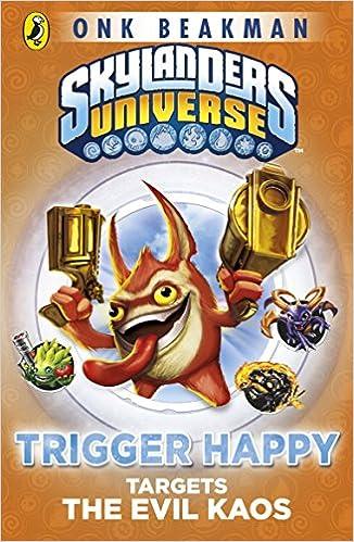 Skylanders Mask Of Power Trigger Happy Targets The Evil Kaos Onk