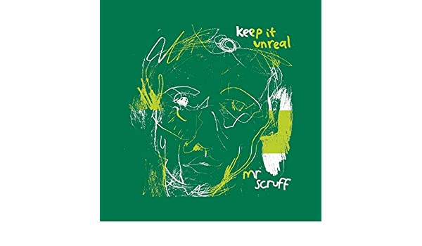 Keep It Unreal : Mr. Scruff: Amazon.es: Música