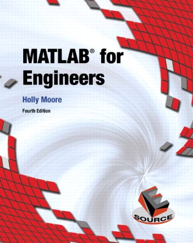 MATLAB for Engineers (4th Edition) (For 3rd Edition Matlab Engineers)