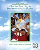 Effective Teaching in Elementary Social Studies 6th Edition