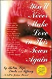 You'll Never Make Love in This Town Again by Frankel, Terrie Maxine, Parrent, Joanne, Frankel, Jennie Lou (1996) Hardcover